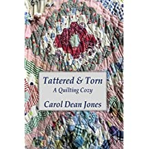 TATTERED & TORN (A Quilting Cozy Book 9) (English Edition)
