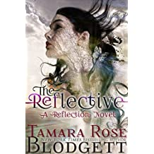 The Reflective (#1): A New Adult Dark Fantasy Paranormal Romance (The Reflection Series) (English Edition)