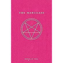 The Merciless by Danielle Vega (2014-06-12)
