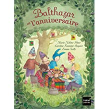 Balthazar et l\'anniversaire - Pédagogie Montessori