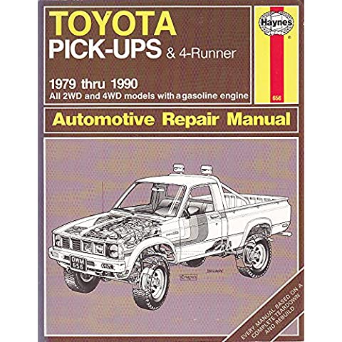 Toyota Pick-up and 4-Runner 1979-90, All 2WD and 4WD Models Owner's Workshop Manual
