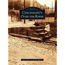 Cincinnati's Over-The-Rhine (Images of America) (English Edition)