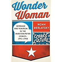 Wonder Woman: New edition with full color illustrations (Comics Culture) (English Edition)