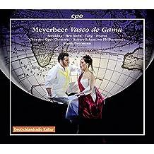 Meyerbeer: Vasco de Gama