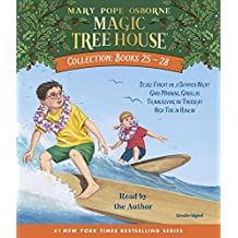 Magic Tree House Collection: Books 25-28: #25 Stage Fright on a Summer Night; #26 Good Morning, Gorillas; #27 Thanksgiving on Thursday; #28 High Tide in Hawaii (Magic Tree House (R))