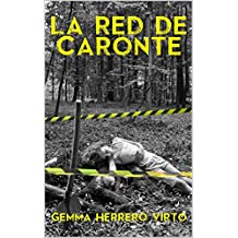 La red de Caronte (Spanish Edition)
