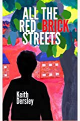 All the Red Brick Streets Kindle Edition