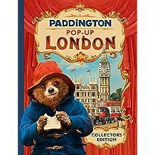 Paddington Pop-Up London: Movie tie-in: Collector's Edition (Paddington 2)