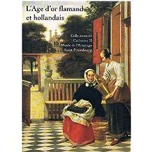 L'Age d'or flamand et hollandais