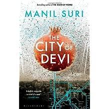 The City of Devi by Manil Suri (13-Mar-2014) Paperback