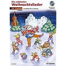 Die schönsten Weihnachtslieder, Notenausg. m. Audio-CDs, Für Violine, m. Audio-CD