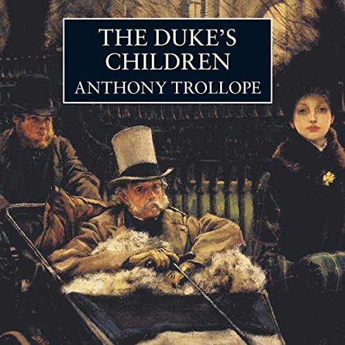 The Duke's Children  Audiolibri