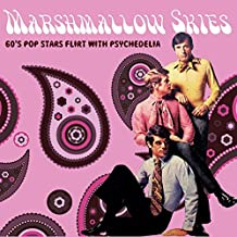Marshmallow Skies (60'S Pop Stars Flirt With Psyc) [Import allemand]