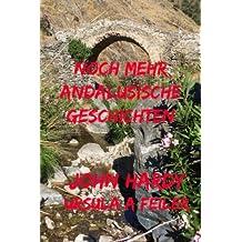 Noch Mehr Andalusische Geschichten: Eine Sammlung Von 18 Kurzgeschichten