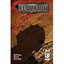 Elevator: Canto II: Hell to Pay