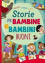 Storie per bambine e bambini buoni. Ediz. a colori