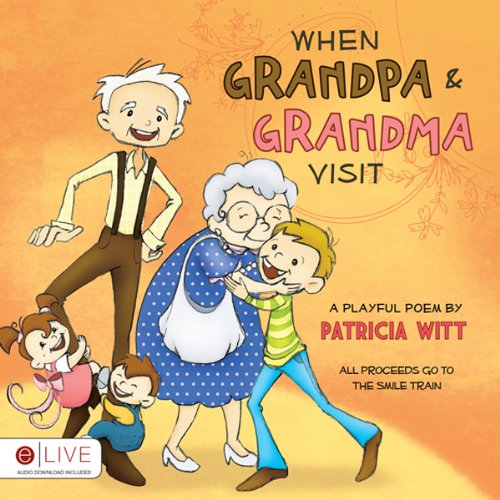 When Grandpa and Grandma Visit  Audiolibri