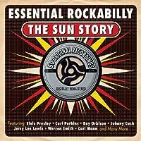 Essential Rockabilly - The Sun Story