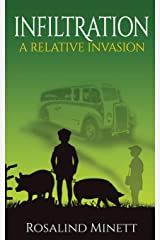 Infiltration: Two boys, one family, a world at war (A Relative Invasion) Paperback