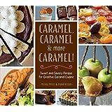 Caramel, Caramel & More Caramel!
