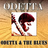 Odetta & the Blues (Original Album - Digitally Remastered)