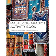 Mastering Arabic 1 Activity Book (Palgrave Master Series (Languages))