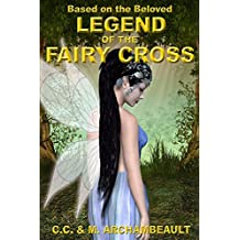 Legend of the Fairy Cross (English Edition)