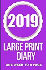 2019 Large Print Diary Paperback