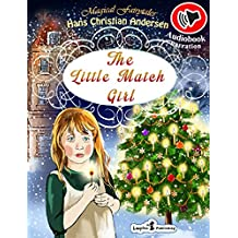The Little Match Girl (Audiobook with Enhanced Illustrations): Winter Fairytales (English Edition)
