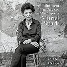 Appointment in Arezzo: My Life with Muriel Spark