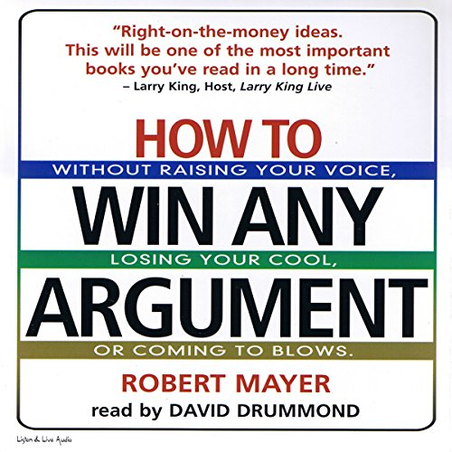 How to Win Any Argument  Audiolibri
