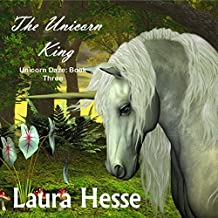 The Unicorn King: Unicorn Daze Series, Book 3