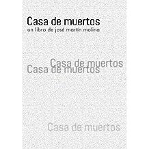 Casa de muertos (Spanish Edition)