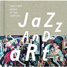 Jazz and Art: Fotobildband inkl. 3 Audio CDs (Deutsch/Englisch)