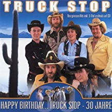Happy Birthday...Truck Stop-30 Jahre