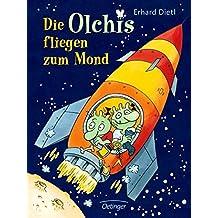 Die Olchis fliegen zum Mond (Popular Fiction)