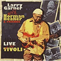 Live at the Tivoli (Larry Garner with Norman Beaker & Friends)