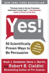Yes!: 50 Scientifically Proven Ways to Be Persuasive. Broché