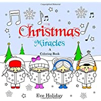 Christmas Miracles: A Coloring Book for Kids