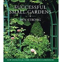 Successful Small Gardens