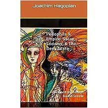 Pedophila & Empire: Satan, Sodomy, & The Deep State: Foreword by Robert David Steele (English Edition)