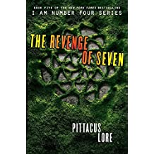 The Revenge of Seven (Lorien Legacies) by Pittacus Lore (2015-07-21)