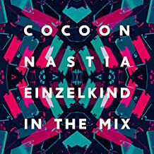 Cocoon Ibiza mixed by Nastia & Einzelkind (2017)