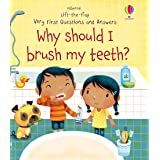 Very First Questions and Answers Why Should I Brush My Teeth?