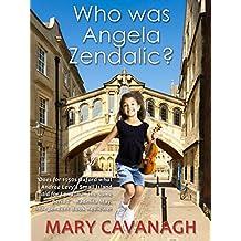 Who was Angela Zendalic?