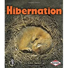 Hibernation (First Step Nonfiction (Hardcover)) by Robin Nelson (2010-08-06)