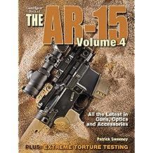4: Gun Digest Book of the AR-15: Volume 4