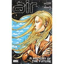 Air TP Vol 04 A History Of The Future