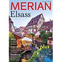 MERIAN Elsass: Genießen wie Gott in Frankreich (MERIAN Hefte)