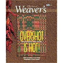 Overshot Is Hot!: The Best of Weaver's